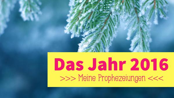2016-prophezeiungen2