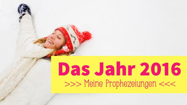 2016-prophezeiungen3