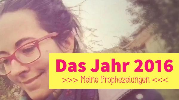 2016-prophezeiungen5