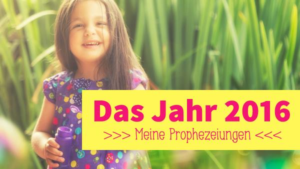 2016-prophezeiungen6