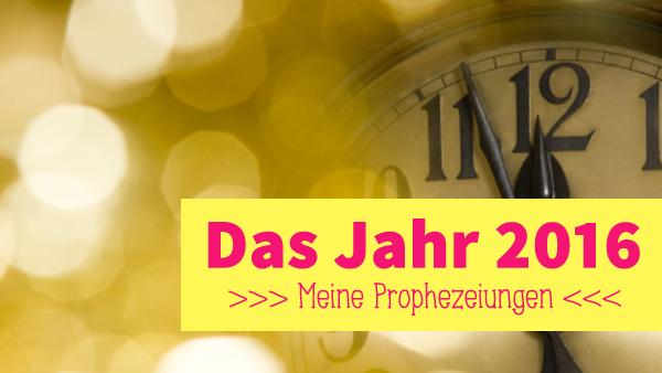 2016-prophezeiungen9
