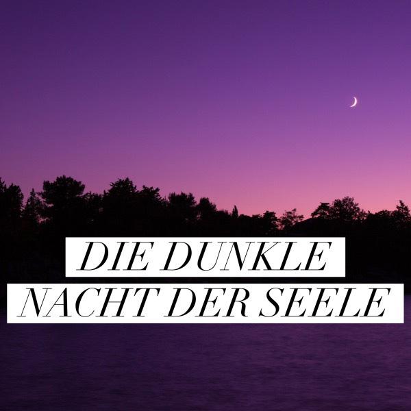 dunkle-nacht-der-seele-01
